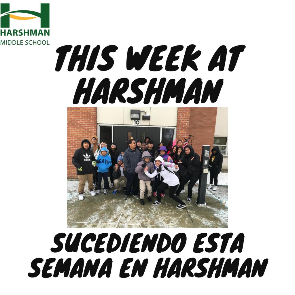Click here to learn what's happening at Harshman this week. Haga clic aquí para saber qué está pasando en Harshman esta semana.
