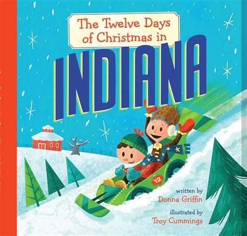 """Cover jacket of """"The Twelve Days of Christmas in Indiana"""""""
