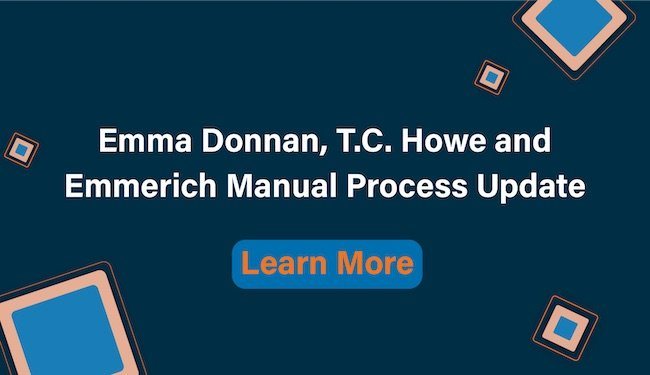 Emma Donnan, T.C Howe and Emmerich Manual Process Updates