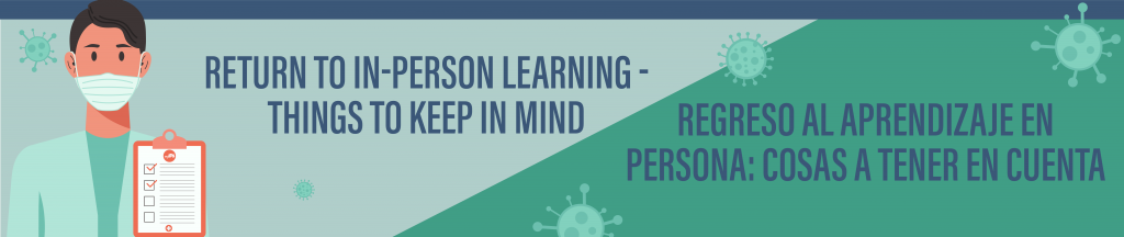 Return to In-Person Learning - Things to Keep in Mind 2