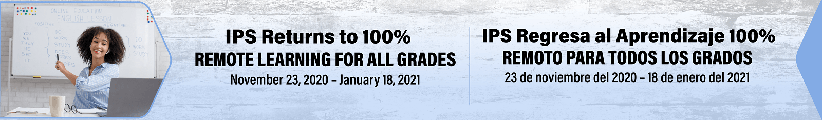 IPS Returns to 100 Percent Remote Learning, Nov. 23 through Jan. 18 2